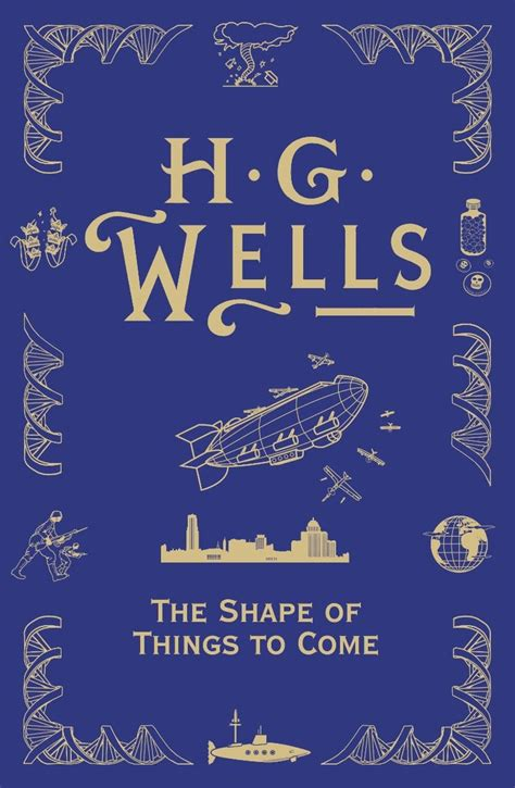 libro the shape of things the shape of things to come h g wells time travelers