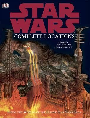 libro star wars complete locations increibles libros de star wars echandola
