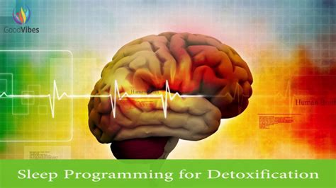 Sleeping While Detoxing by Sleep Programming For Detoxification Detox Your