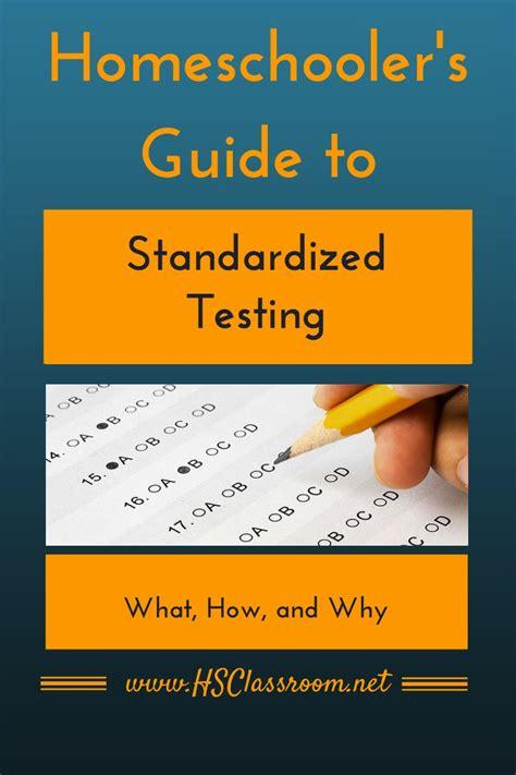 homeschooler s guide to standardized testing
