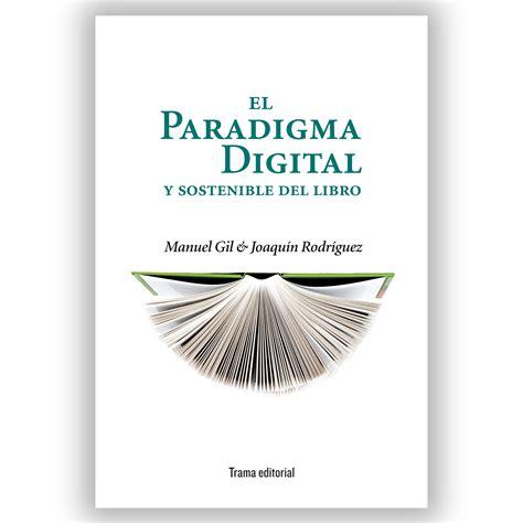 libro la pequena locomotora que el paradigma digital y sostenible del libro trama editorial