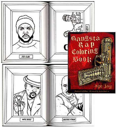gangsta rap coloring book gangsta rap coloring book by aye