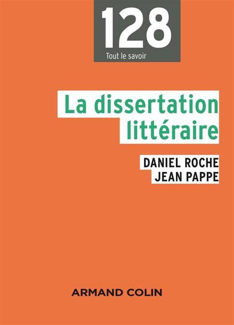 la dissertation definition livre la dissertation litt 233 raire np jean pappe daniel