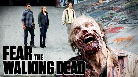 Tv Series The Walking Dead fear the walking dead tv series usa 2015 onwards