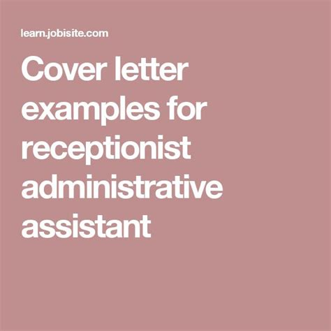cover letter for receptionist administrative assistant cover letter exles for receptionist administrative
