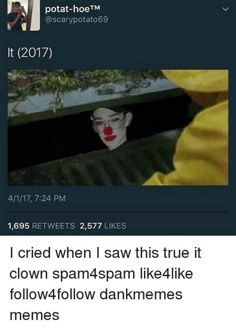 lemon dankmemes meme of 2017 but better meme potat hoetm potato69 it 2017 4117 724 pm 1695 retweets 2577 likes i cried when i saw this true