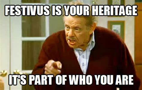 Festivus Meme - 1000 ideas about festivus on pinterest happy festivus