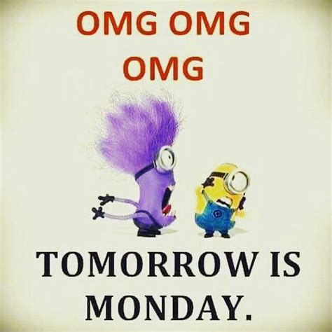 Its Monday Tomorrow Meme - 25 best ideas about tomorrow is monday on pinterest
