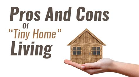 pros and cons of tiny home living
