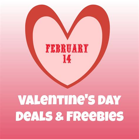 valentines day deals valentines day deals freebies