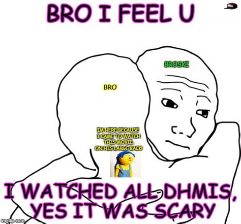 I Know That Feel Bro Meme Generator - i know that feel bro meme generator 28 images i know