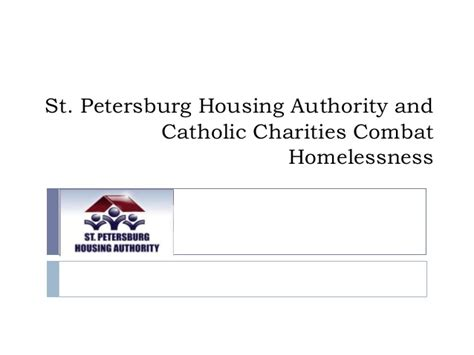 st pete housing authority st petersburg housing authority and catholic charities combat homel