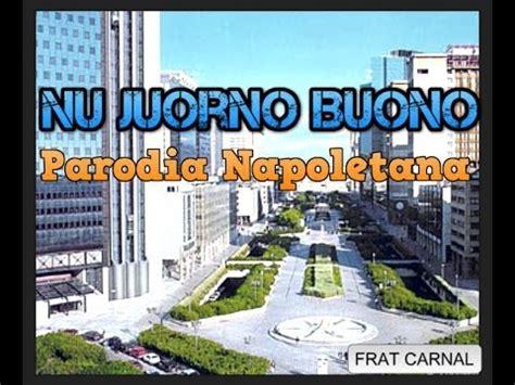 juorno buono testo hunt nu juorno buono parodia mp3