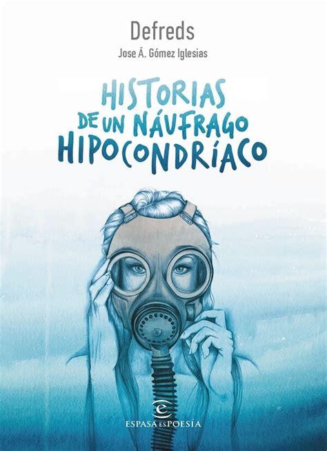 historias de un nufrago descargar el libro historias de un n 225 ufrago hipocondr 237 aco gratis pdf epub