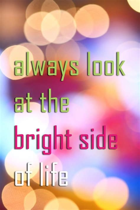 bright side bright side quotes about quotesgram
