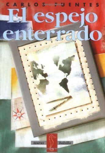 el espejo enterrado pdf el espejo enterrado taurus bolsillo spanish edition pdfsr com