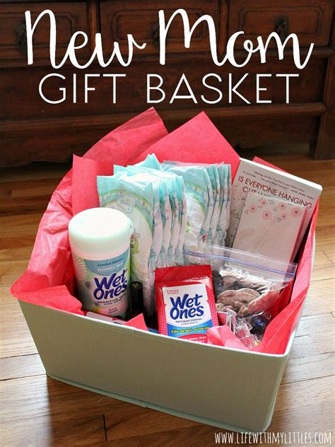 gifts for new moms new mom gift basket life with my littles