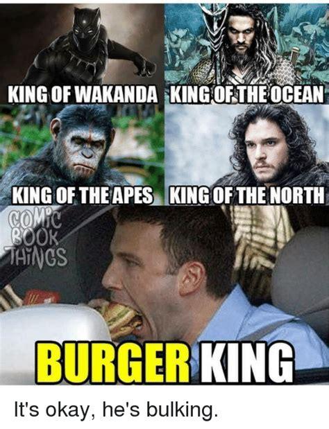 The King In The North Meme - king of wakanda king of the ocean king of the apes king of