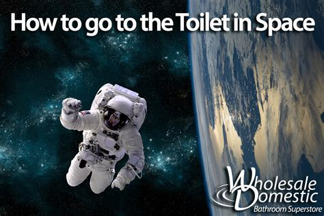 how to go to the bathroom in space wholesale domestic bathroom blog blog