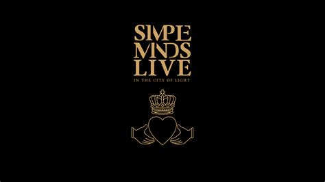 Simple Minds Live In The City Of Light by Simple Minds Live In The City Of Light By Idalizes On
