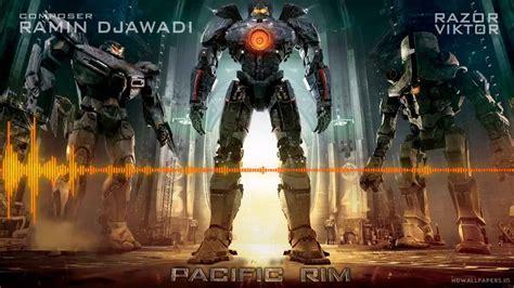 theme music pacific rim pacific rim main theme soundtrack hd pacific rim youtube