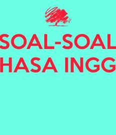 Bahasa Inggris Soal Soal Bahasa Inggris Keep Calm And Carry On Image