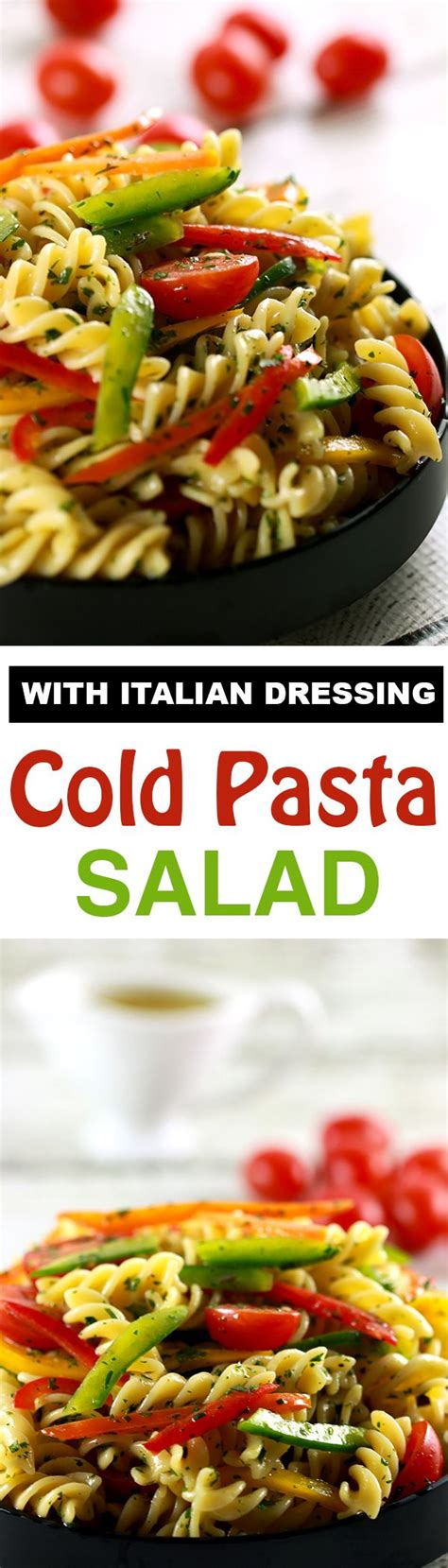 cold pasta salad with italian dressing best 20 cold pasta salads ideas on pinterest