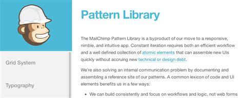 mailchimp pattern library 最近自分のサービスのuiパターンをまとめたpattern libraryなるものが流行っている mah365