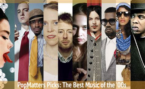 best of the 2000s popmatters picks the best of the 2000s popmatters