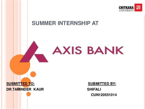 Summer Internship For Mba Students In Banks by Summer Internship At Axis Bank
