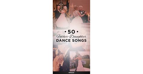 Father Daughter Dance Songs For Your Wedding   Father