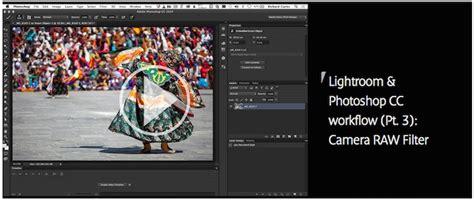 photoshop cc workflow canon pro network publishes part 3 of lightroom