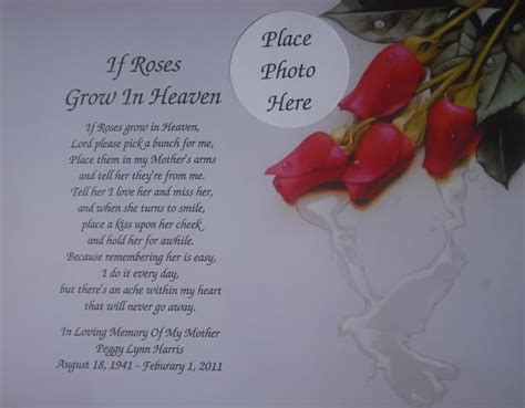 Happy Birthday Quotes For Deceased Friend If Roses Grow In Heaven Memorial Poem For Deceased Mom