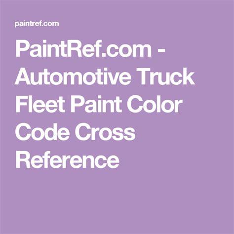 paintref automotive truck fleet paint color code