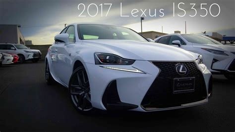 white lexus is 250 2017 2017 lexus is350 f sport 3 5 l v6 review