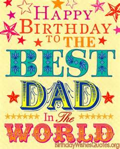 top 100 happy birthday dad quotes wishes messages
