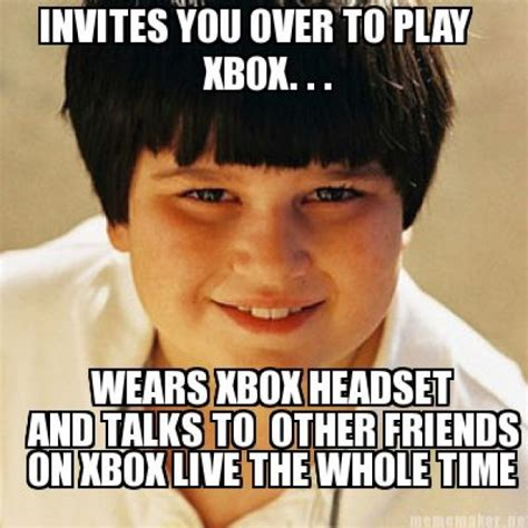 Annoying Childhood Friend Meme - i play xbox in my underwear by mark salling like success