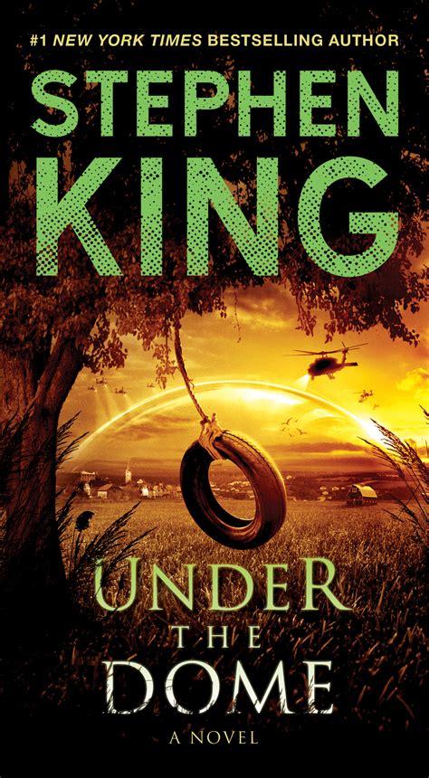The Dome A Novel By Stephen King Ebooke Book the dome book by stephen king official publisher page simon schuster