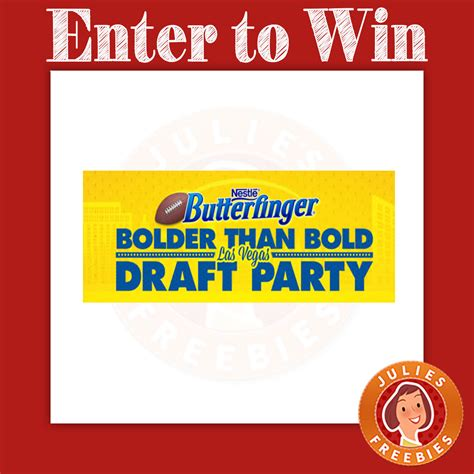 Butterfinger Sweepstakes - butterfinger bolder than bold las vegas draft party sweepstakes julie s freebies