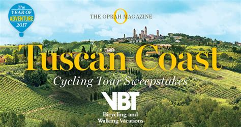 Oprah Sweepstakes 2017 - oprah magazine tuscan coast cycling tour sweepstakes