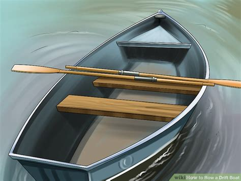 boat with oars is called 3 ways to row a drift boat wikihow