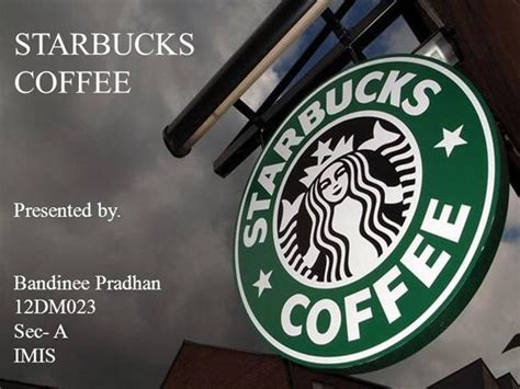 Starbuck Pre By Bandinee Authorstream Starbucks Powerpoint Template