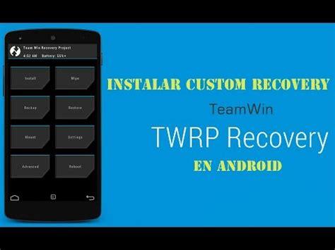 custom recovery android instalar custom recovery en android