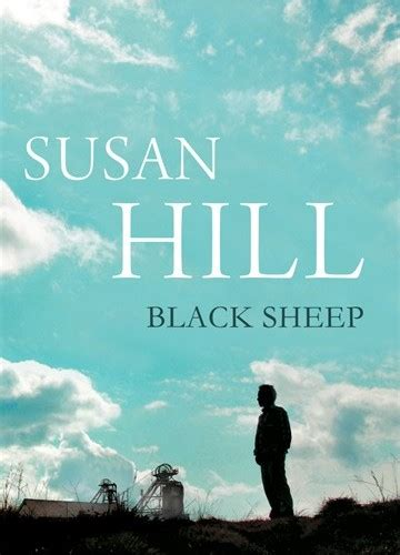 the 24th sometimes the black sheep wins books black sheep susan hill culturefly