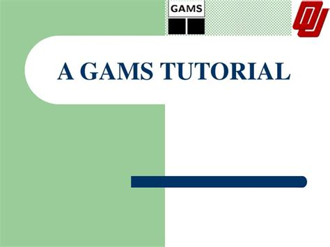 c tutorial powerpoint presentation ppt a gams tutorial powerpoint presentation id 1222767