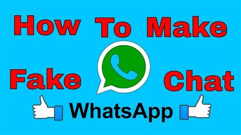 tutorial numero fake no whatsapp how to create whatsapp fake chats create like a real in