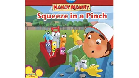 don t pinch books squeeze in a pinch disney handy manny book