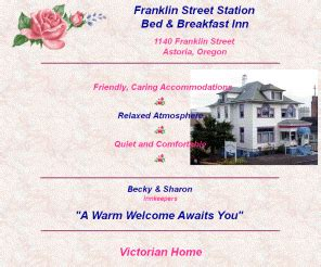 astoria oregon bed and breakfast astoriaoregonbb com astoria oregon bed and breakfast franklin street station bed