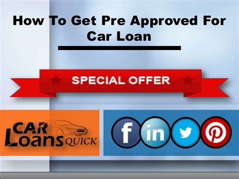 how to get pre approved for an auto loan