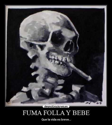 imagenes de una calavera fumando im 225 genes y carteles de fuma pag 14 desmotivaciones